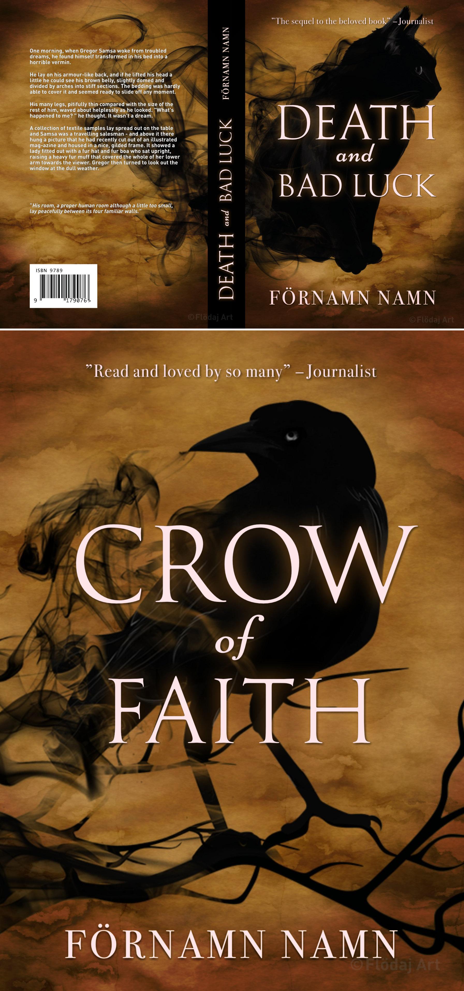 Bild på två Bokomslag. En framsida med titeln crow of fairth, som har en svart korp på omslaget. Korpen som sitter på kvistas löses upp i svart rök. Den andra är ett Bokomslag till tryckt bok till bokserie svart katt som går upp i rök över fram- och baksida. Passar en bok som är mystisk med magi och eller häxor i fantasy-genren