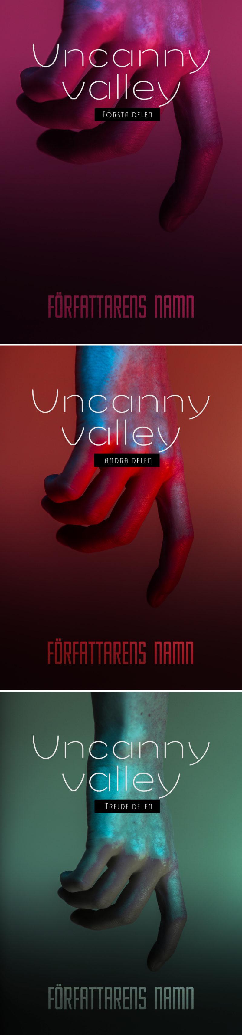Bild på tre bokomslag i serie. Titel Uncanny Valley. En omänsklig hand, möjligtvis en robot eller android sträcker sig nedåt mot författarens namn. De olika omslagen har varsin ton: rosa, röd och grön. Handen verkar mer och mer sjuklig och obehaglig.