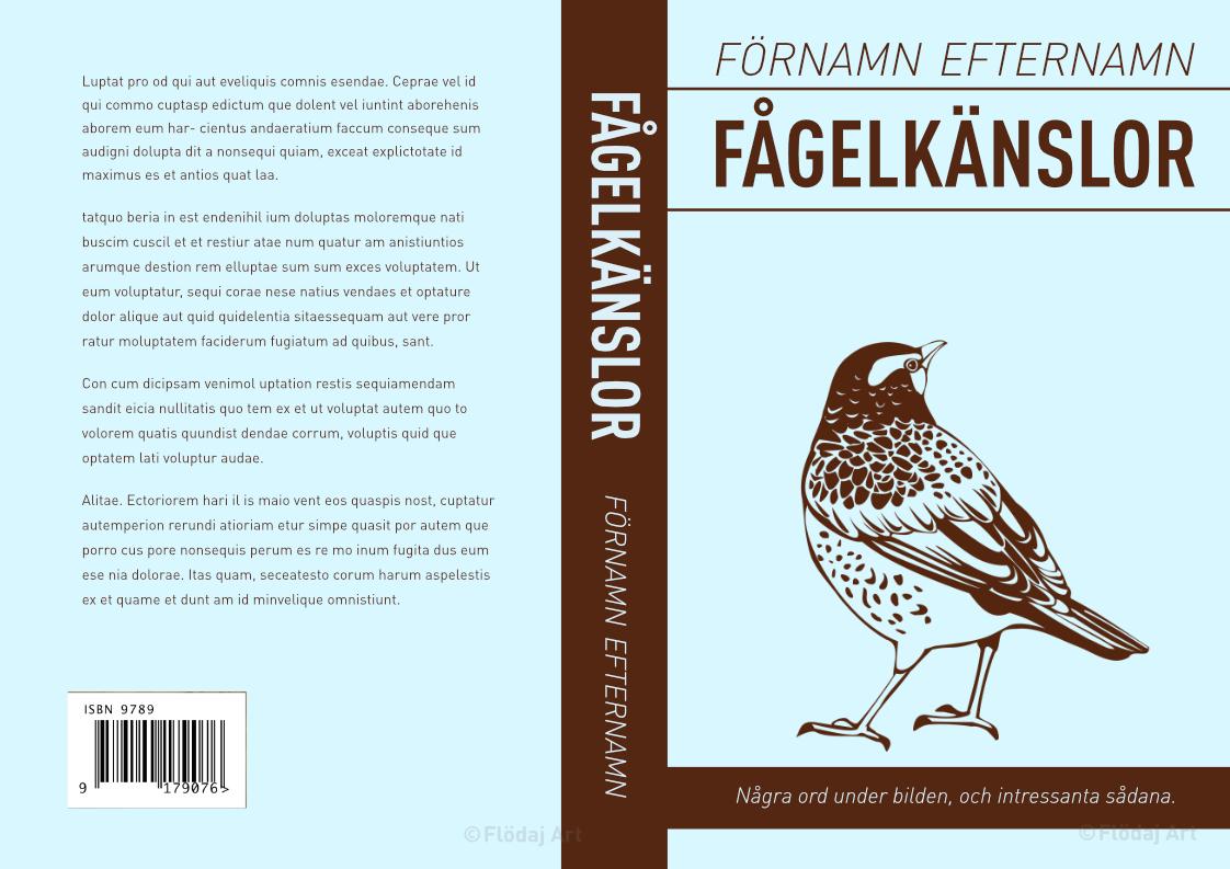 """Bokomslag för tryckt bok, i ljudblått med bruna detaljer, en tecknad fågel står i mitten. Titeln """"Fågelkänslor"""" står i lättläst sans serif i högt upp på sidan."""