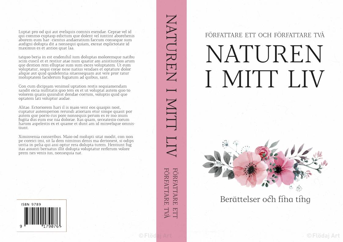 """Bokomslag för tryckt bok i vitt och ljusrosa, med blommor och lättläst titel """"Naturen i mitt liv""""."""