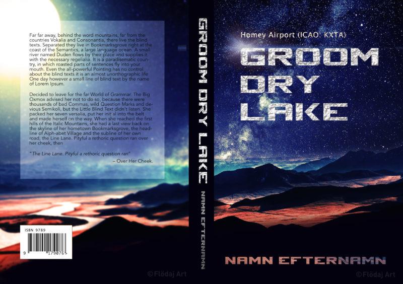 """Bokomslag till tryckt bok med bild på mark på en annan, rödaktig planet. Mycket stjärnor ger ett intryck att vara ett rymdäventyr. Titel """"Groom Lake"""", av Flödaj art.jpg"""