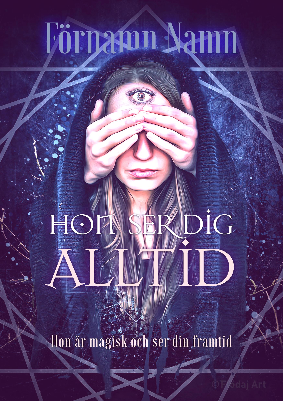 Bokomslag med närbild på ett ansikte, händer håller för hennes ögon, men hon har ett tredje öga i pannan, hon har ett blått tyg runt och över sig. Titeln är i lättläst fantasy-stil.